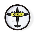 NO LIQUIDS Wall Clock