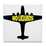 NO LIQUIDS Tile Coaster