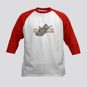 One Tool Away From Greatness Kids Baseball Jersey