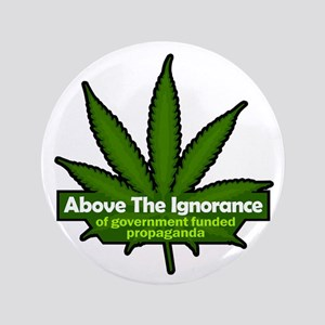 "Above the Ignorance 3.5"" Button"