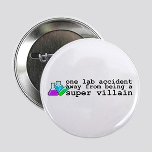 "Lab Accident Super Villain 2.25"" Button"