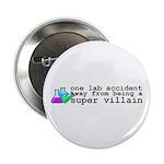 """Lab Accident Super Villain 2.25"""" Button (10 p"""