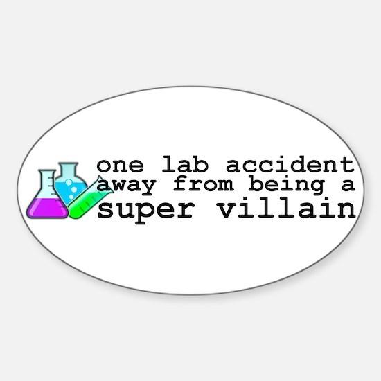 Lab Accident Super Villain Sticker (Oval)