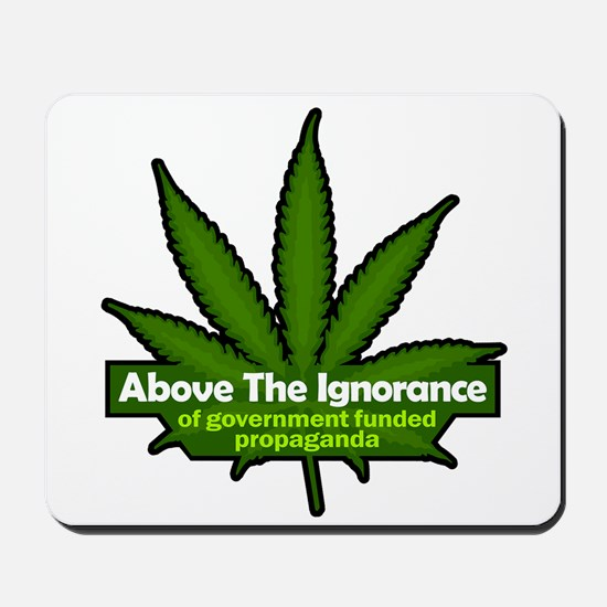 Above the Ignorance Mousepad