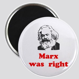 Marx was right #3 Magnet