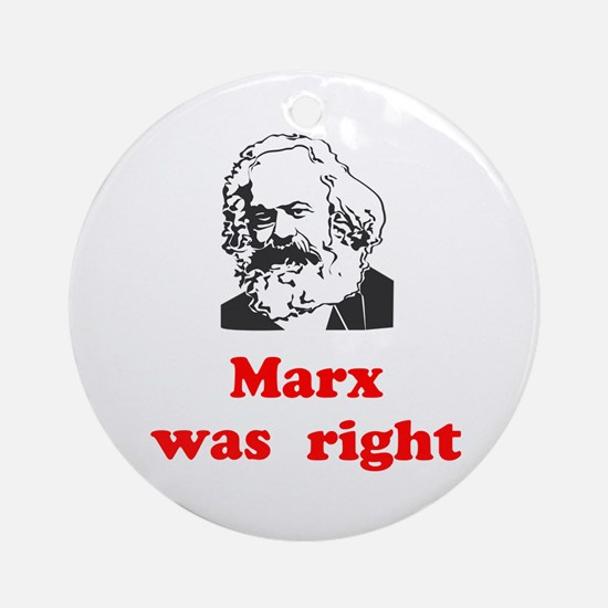 Marx was right #3 Ornament (Round)
