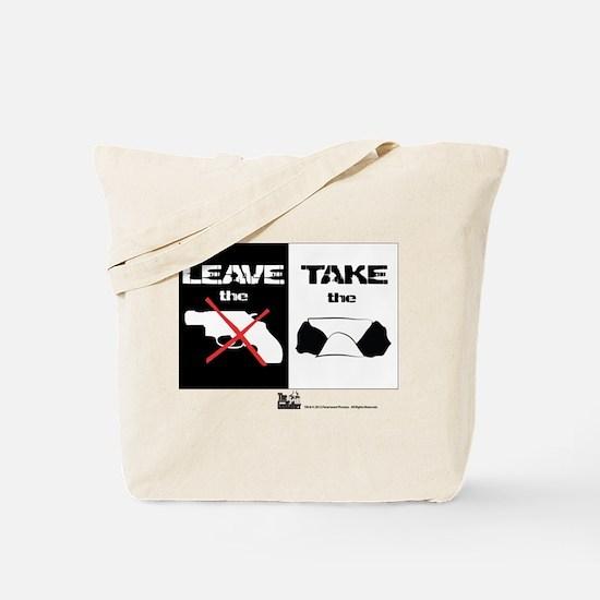 Leave the Gun Tote Bag