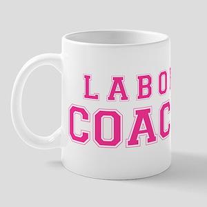 Labor Coach (pink) Mug