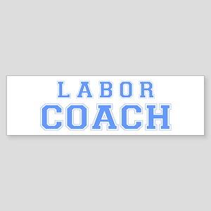 Labor Coach (blue) Bumper Sticker