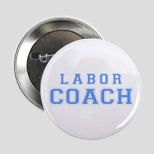 Labor Coach (blue) Button
