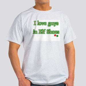 I love guys in Elf Shoes Christmas Light T-Shirt