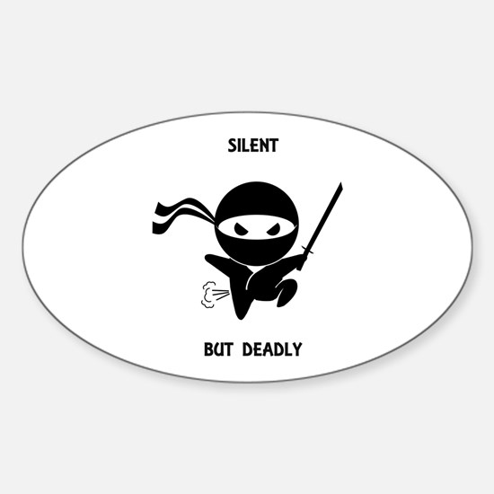 Silent but deadly Sticker (Oval)