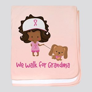 Breast Cancer Walk For Grandma baby blanket