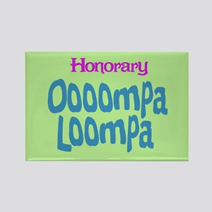 Honorary Oooompa Loompa Rectangle Magnet