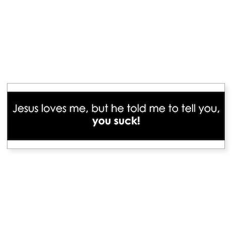 jesus loves me (bumper)