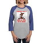 DEMO HATE WRONG.jpg Womens Baseball Tee