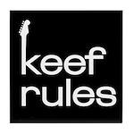 Keef Rules - Tile Coaster