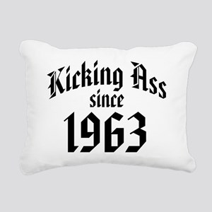 Kicking Ass Since 1963 Rectangular Canvas Pillow