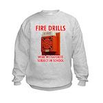 Fire Drills Kids Sweatshirt