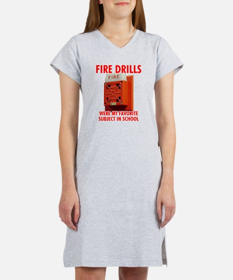 Fire Drills Women's Nightshirt