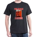 Fire Drills Dark T-Shirt