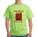 Fire Drills Green T-Shirt