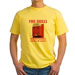 Fire Drills Yellow T-Shirt