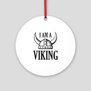 I AM A VIKING Ornament (Round)