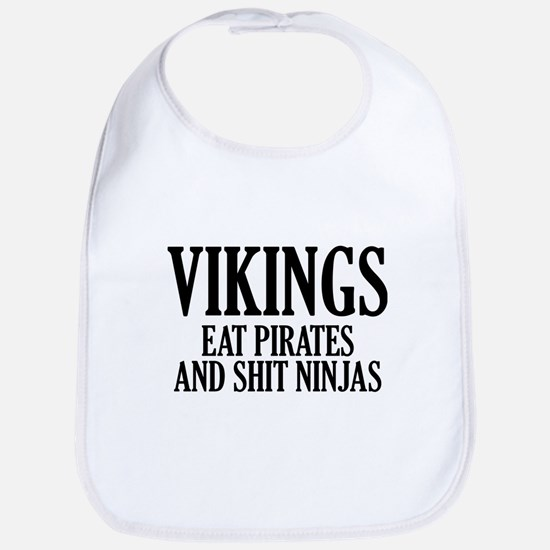 Vikings eat Pirates and shit Ninjas Bib