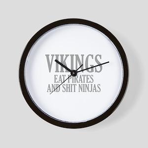 Vikings eat Pirates and shit Ninjas Wall Clock