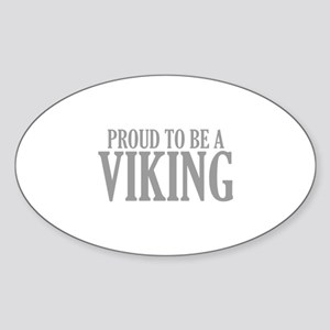 Proud To Be A Viking Sticker (Oval)