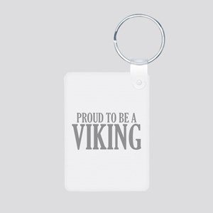 Proud To Be A Viking Aluminum Photo Keychain