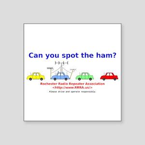 "Can you spot the ham? Square Sticker 3"" x 3"""
