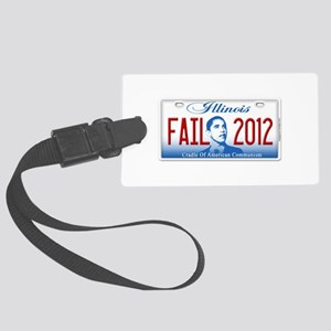 Obama Illinois Fail 2012 Large Luggage Tag