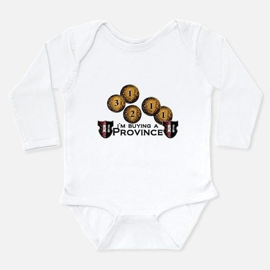 I'm buying a province. Long Sleeve Infant Bodysuit