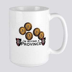 I'm buying a province. Large Mug