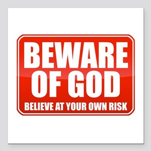 "Beware Of God Square Car Magnet 3"" x 3"""