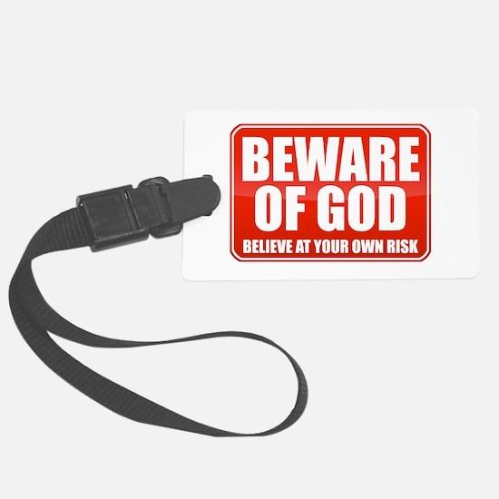 Beware Of God Luggage Tag