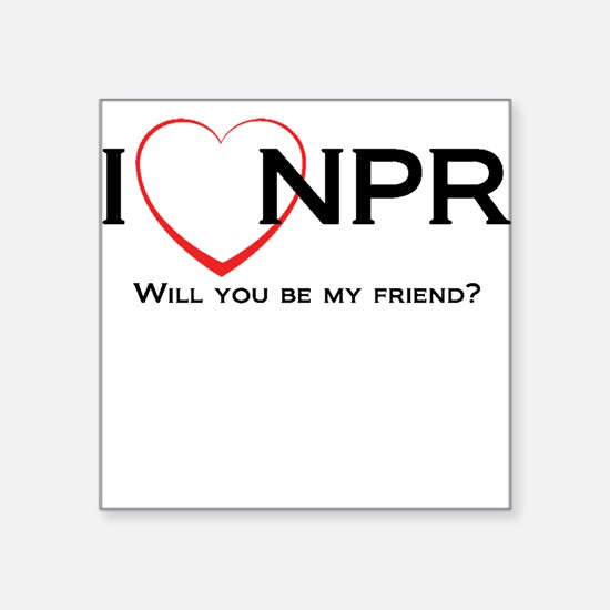 "I Love NPR Square Sticker 3"" x 3"""