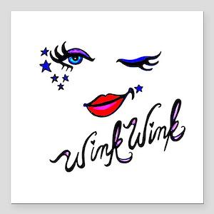 """Wink Wink Square Car Magnet 3"""" x 3"""""""