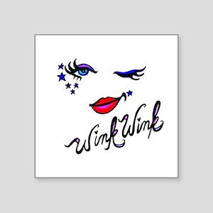 "Wink Wink Square Sticker 3"" x 3"""