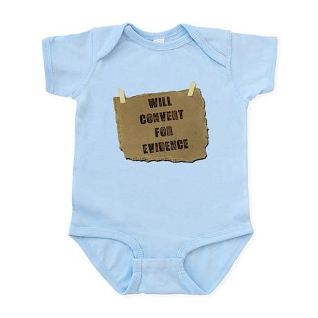 Will Convert For Evidence Infant Bodysuit