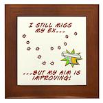 Still Miss My Ex..m is Improving Framed Tile