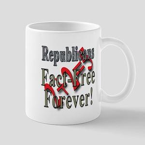 Republicans Fact Free Forever! Mug