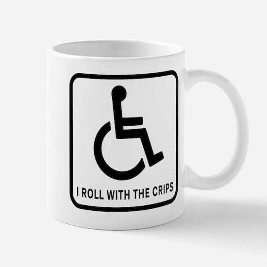 I Roll With the Crips Mug