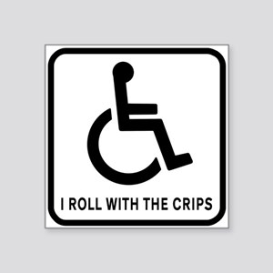 """I Roll With the Crips Square Sticker 3"""" x 3"""""""