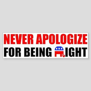 """Never Apologize"" Sticker"