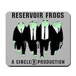 Reservoir Frogs Mousepad