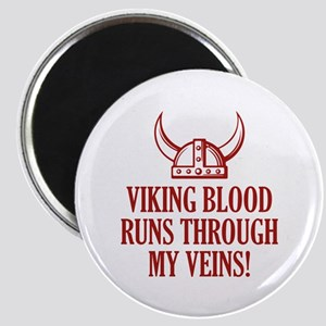 Viking Blood Runs Through My Veins! Magnet