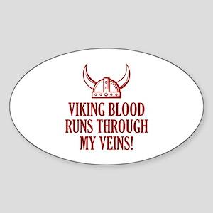 Viking Blood Runs Through My Veins! Sticker (Oval)